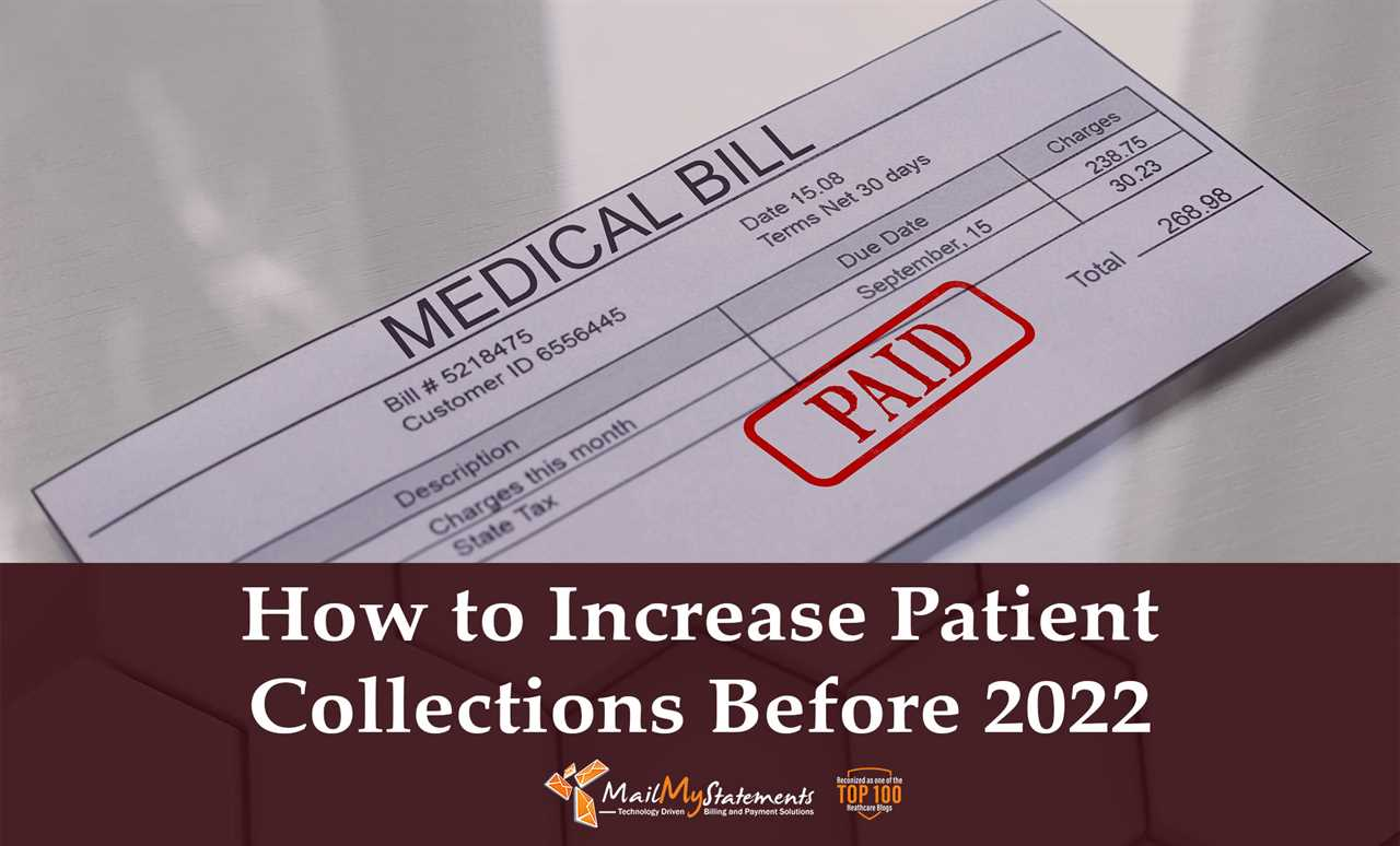 How to Increase Patient Collections Before 2022